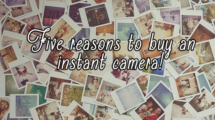 5-reasons-to-buy-instant-camera